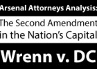 Wrenn v. DC, a welcome decision, but probably not the last word.
